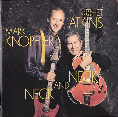 CD, Chet Atkins and Mark Knopfler, Neck and neck