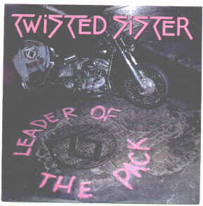 7, Twisted Sister, Leader Of The Pack / I Wanna Rock