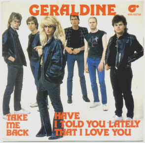 7, Geraldine, Have I Told You Lately That I Love You