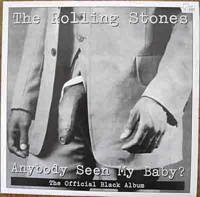 Rolling Stones Anybody Seen My Baby? (Double Album)