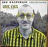 Jan Kaspersen Love Eyes Olufsen Records Doc 5021