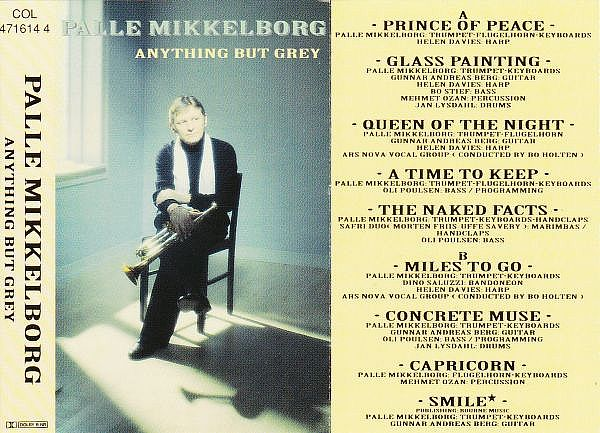 tape, Palle Mikkelborg, Anything but grey 1992