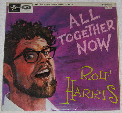 LP, Rolf Harris, All Together Now