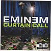Eminem Curtain call Shady Records 0602498878934
