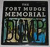 Fort Mudge Memorial Dump Fort Mudge Memorial Dump