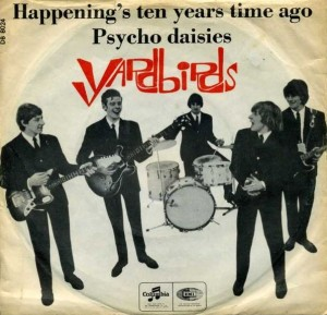 7, Yardbirds, Happening Ten years Time Ago, Psyhoe daisies