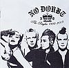 No Doubt The singles 1992-2003