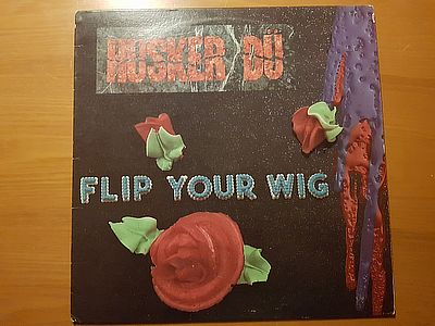 Hüsker Dü Flip Your Wig