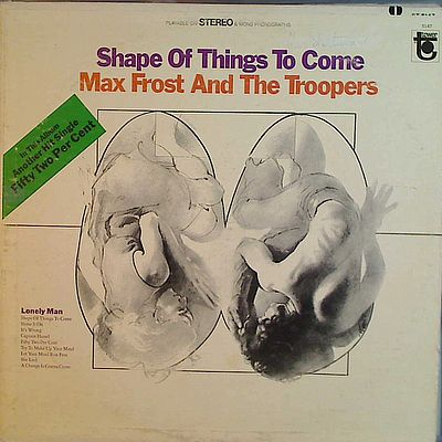 LP, Max Frost And Troopers, Shape Of Things To Come