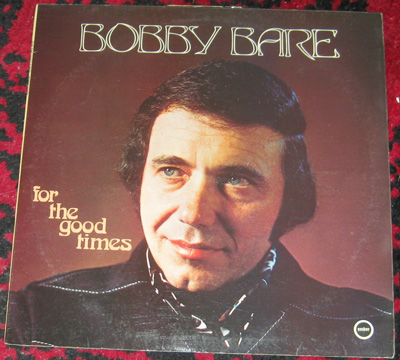 LP, Bobby Bare, For The Good Times