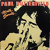 Paul Butterfield North South Bearsville - BRK 6995