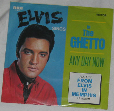 7, Elvis Presley, In The Getto
