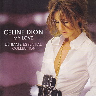 2CD, Celine Dion, My Love - Ultimate essential collection