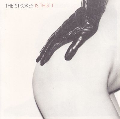 CD, Strokes, Is This It