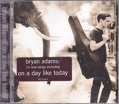 Bryan Adams, On a day like today A&M 541 016-2