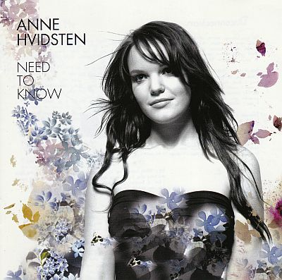 CD, Anne Hvidsten, Need to know
