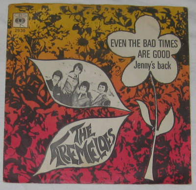 7, Tremeloes, Even The Bad Time Are Good