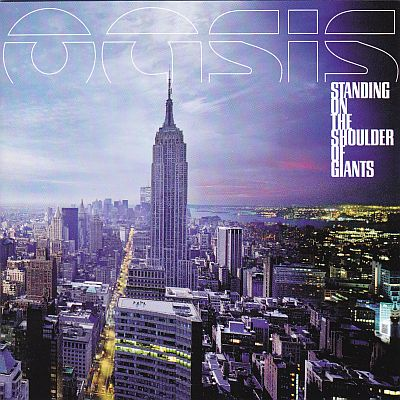 CD, Oasis, Standing On -the Shoulder of Giants