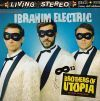Ibrahim Electric Brothers Of Utopia