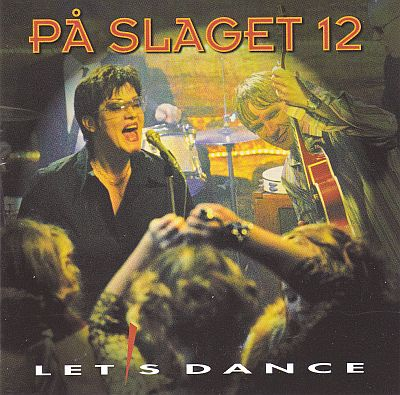 CD, På slaget 12, Let's Dance