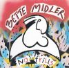 Bette Midler No Frills