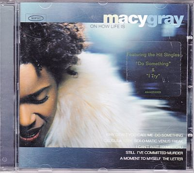 Macy Gray, On How Life Is Epic 494423 2