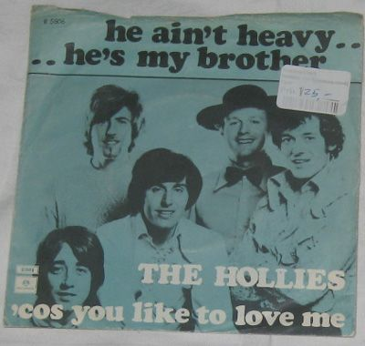 7, Hollies, He Ain't Heavy... He's My Brother