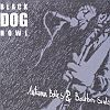 Autumn Belles & Bourbon Souls Black Dog Howl