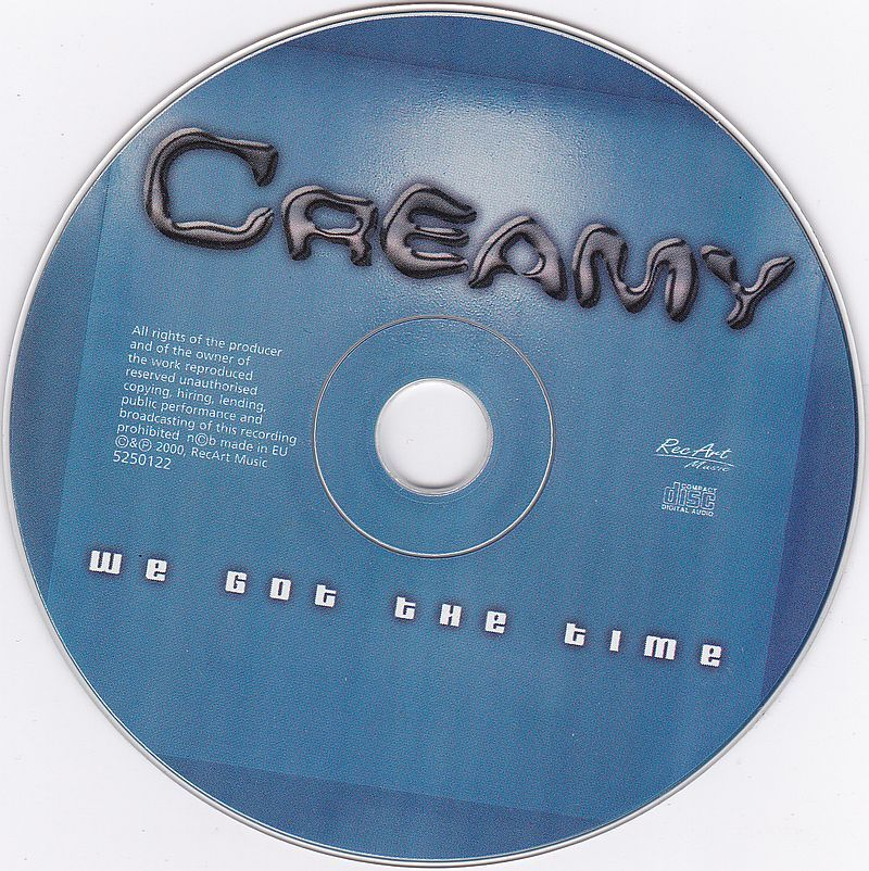 CD, Creamy, We Got The Time 2000