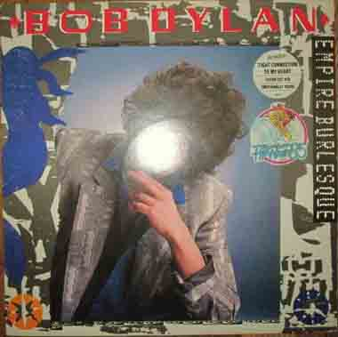 Bob Dylan Empire Burlesque CBS 86313