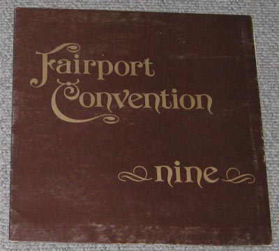 LP, Fairport Convention 9, Nine